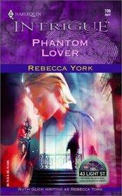 Phantom Lover (43 Light Street, Bk 27) (Harlequin Intrigue, No 706)