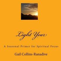 Light Year: A Seasonal Primer for Spiritual Focus