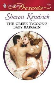 The Greek Tycoon's Baby Bargain (Greek Billionaires' Brides, Bk 1) (Harlequin Presents, No 2736)