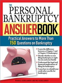 The Personal Bankruptcy Answer Book: Practical Answers to More than 175 Questions on Bankruptcy