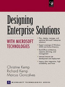 Designing Enterprise Solutions with Microsoft Technologies