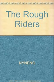 The Rough Riders (Cornerstones of Freedom (Paperback))
