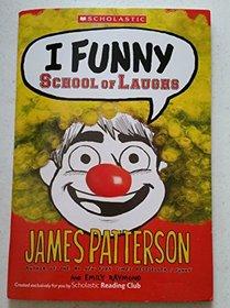 I Funny: School of Laughs (I Funny, Bk 5)