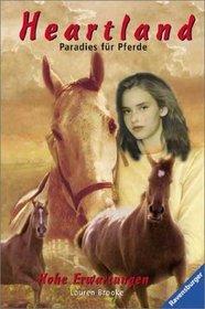 Heartland, Paradies f�r Pferde, Bd.6, Hohe Erwartungen