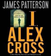 I, Alex Cross (Alex Cross, Bk 16) (Audio CD) (Abridged)