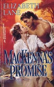 MacKenna's Promise (Harlequin Historical, No 216)