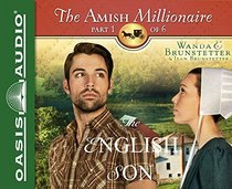 The English Son (The Amish Millionaire)