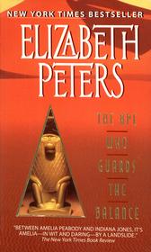 The Ape Who Guards the Balance  (Amelia Peabody, Bk 10)
