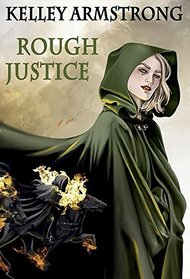 Rough Justice (Cainsville, Bk 5.5)