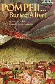 Pompeii...Buried Alive! (Step into Reading, Step 3)