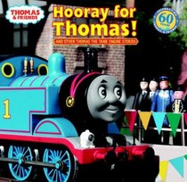 Hooray for Thomas! : And Other Thomas the Tank Engine Stories (Pictureback(R))