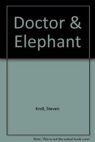 Doctor on an Elephant