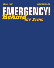 Emergency!: Behind the Scene