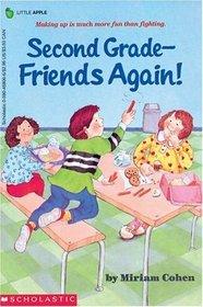 Second Grade: Friends Again!