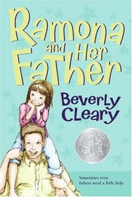 Ramona and Her Father (Ramona Quimby, Bk 4)
