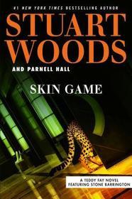 Skin Game (Teddy Fay, Bk 3)