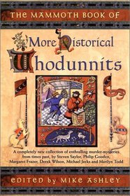 The Mammoth Book of More Historical Whodunnits