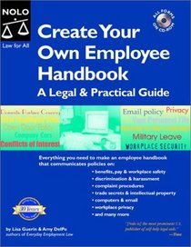 Create Your Own Employee Handbook: A Legal and Practical Guide (Create Your Own Employee Handbook)