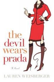 The Devil Wears Prada (Prada, Bk 1)