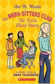 The Baby-Sitters Club: The Truth About Stacey