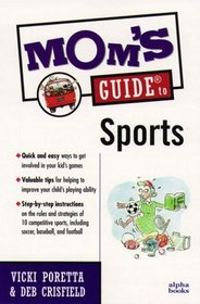 Mom's Guide to Sports (Mom's Guides)