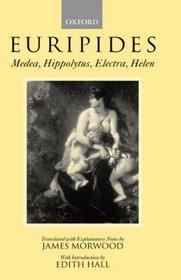 Medea, Hippolytus, Electra, Helen