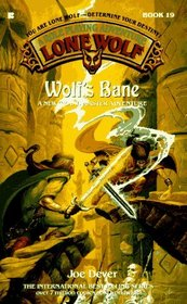 Wolf's Bane (Lone Wolf, No 19)