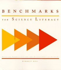 Benchmarks for Science Literacy (Benchmarks for Science Literacy, Project 2061)