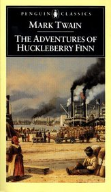 The Adventures of Huckleberry Finn : Revised Edition (Penguin Classics)