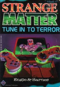 Tune into Terror (Strange Matter, No 17)