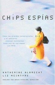 Chips espias: Como las grandes corporaciones y el gobierno planean monitorear cada uno de sus pasos con RFID