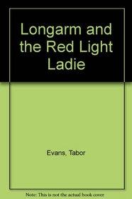 Longarm and the Red Light Ladie (Longarm (Audio))