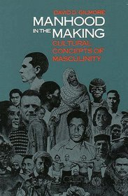 Manhood in the Making : Cultural Concepts of Masculinity