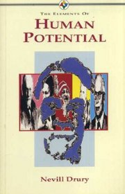 The Elements of Human Potential (Elements of Series)