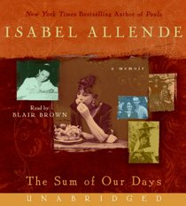 The Sum of Our Days (Audio CD) (Unabridged)