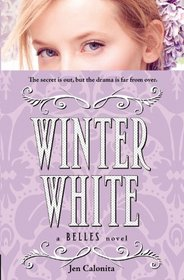 Winter White (Belles, Bk 2)