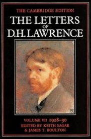 The Letters of D. H. Lawrence VOL. VII 1928-30 (The Cambridge Edition of the Letters of D. H. Lawrence)