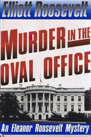 Murder in the oval office