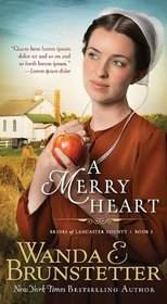A Merry Heart (Brides of Lancaster County, Bk 1)