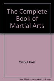 The Complete Book of Martial Arts