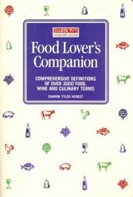 Food Lover's Companion: Comprehensive Definitions of over 3000 Food, Wine and Culinary Terms (Barrons Cooking Guide)
