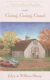 Going, Going, Gone! (Tales from Grace Chapel Inn)