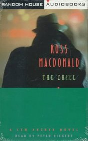 The Chill : A Lew Archer Mystery