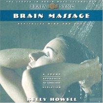 Brain Massage: Revitalize Mind and Body