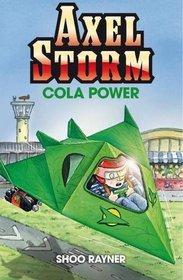 Cola Power: v. 1 (Axel Storm)