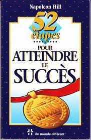 52 etapes pour atteindre le succes (Coll. Facons)