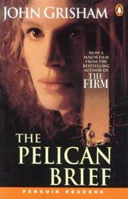 Pelican Brief, the P R 5 (Penguin Longman Penguin Readers) (Spanish Edition)