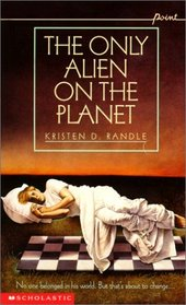 The Only Alien on the Planet (Point Hardcover)