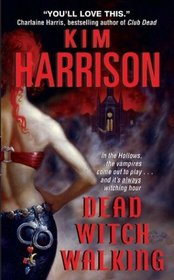 Dead Witch Walking (The Hollows, Bk 1)