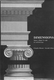 Dimensions. Space, shape & scale in architecture.